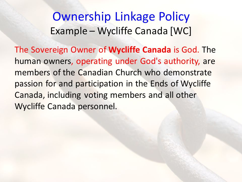 Ownership Linkage Policy Example – Wycliffe Canada [WC]